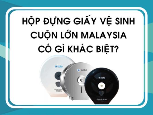 Hộp đựng giấy vệ sinh cuộn lớn Malaysia có gì khác biệt?