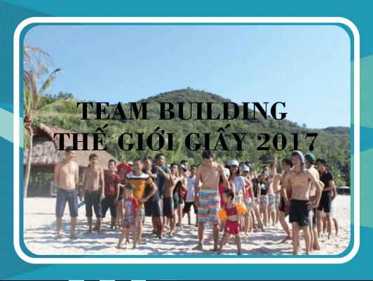 Team Building Thế Giới Giấy 2017
