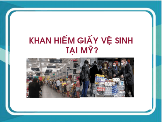 Khan hiếm giấy vệ sinh tại Mỹ