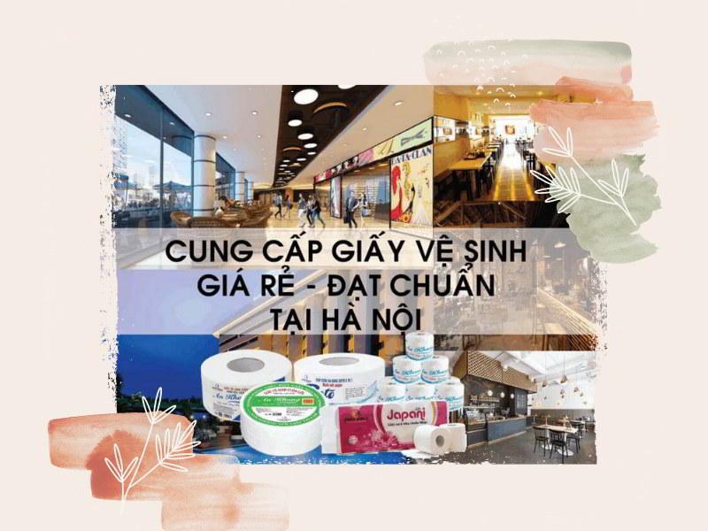 Cung cấp giấy vệ sinh cuộn lớn Hà Nội