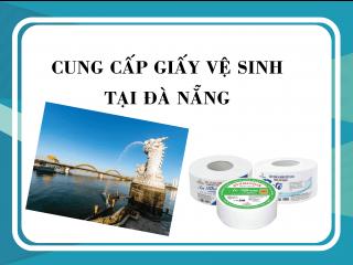 Cung cấp giấy vệ sinh khu vực Đà Nẵng